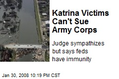 Katrina Victims Can't Sue Army Corps