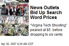 News Outlets Bid Up Search Word Prices