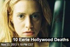10 Eerie Hollywood Deaths