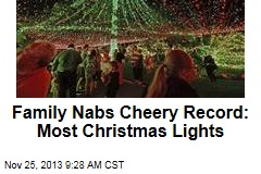 Family Nabs Cheery Record: Most Christmas Lights