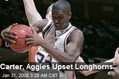 Carter, Aggies Upset Longhorns