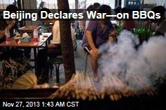 Beijing Declares War—on BBQs