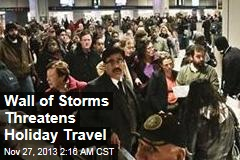 Wall of Storms Threatens Thanksgiving Travel