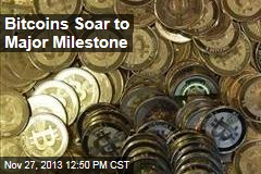 Bitcoins Soar to Major Milestone