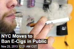 NYC Moves to Ban E-Cigs in Public