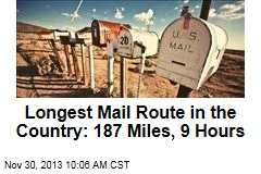 Longest Mail Route in the Country: 187 Miles, 9 Hours