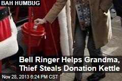 Bell Ringer Helps Grandma, Thief Steals Donation Kettle