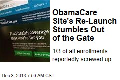 ObamaCare Site's Re-Launch Stumbles Out of the Gate