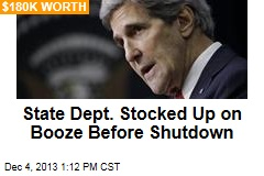 State Dept. Stocked Up on Booze Before Shutdown