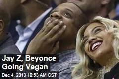 Jay Z, Beyonce Going Vegan