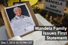 Mandela Family Issues First Statement