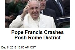 Francis Crashes Posh Rome District, Prays for Poor