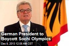 German Prez to Boycott Sochi Olympics