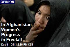 In Afghanistan, Women's Progress in Freefall