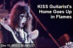 KISS Guitarist's Home Goes Up in Flames