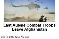 Last Aussie Combat Troops Leave Afghanistan