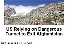 US Relying on Dangerous Tunnel to Exit Afghanistan