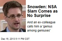 Snowden: NSA Slam Comes as No Surprise