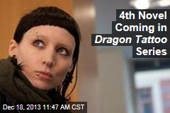 4th Novel Coming in Dragon Tattoo Series