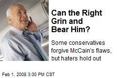 Can the Right Grin and Bear Him?