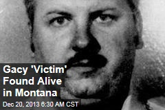 Gacy 'Victim' Found Alive in Montana
