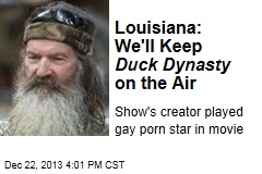 Louisiana Official: We'll Keep Duck Dynasty On-Air