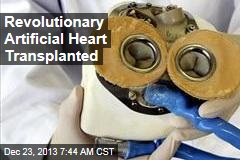 Revolutionary Artificial Heart Transplanted