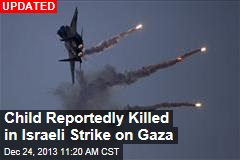 Israel Launches Gaza Airstrike