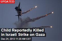 Israel Launches Gaza Airstrike