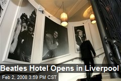Beatles Hotel Opens in Liverpool