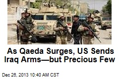 As Qaeda Surges, US Sends Iraq Arms—but Precious Few