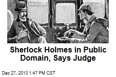 Sherlock Holmes In Public Domain, Says Judge