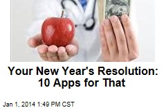 Your New Year's Resolution: 10 Apps for That