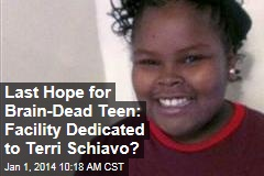 Last Hope for Brain-Dead Teen: Facility Dedicated to Terri Schiavo?