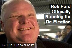 Rob Ford Officially Running for Re-Election