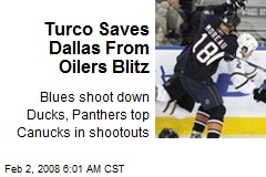 Turco Saves Dallas From Oilers Blitz