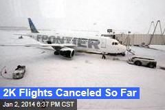 2K Flights Canceled So Far