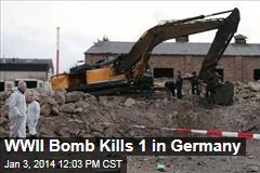 WWII Bomb Kills 1 in Germany
