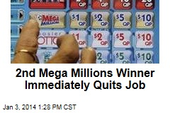 2nd Mega Millions Winner Immediately Quits Job