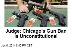 Judge: Chicago's Gun Ban Is Constitutional