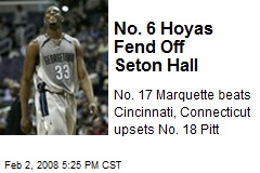 No. 6 Hoyas Fend Off Seton Hall