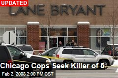 Chicago Cops Seek Killer of 5
