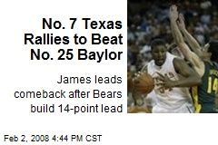 No. 7 Texas Rallies to Beat No. 25 Baylor