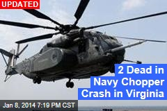 Navy Chopper Goes Down Off Virginia Coast