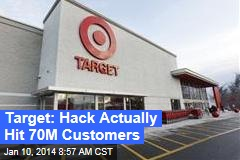 Target: Hack Actually Hit 70M Customers
