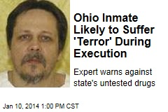 Ohio Inmate Likely to Suffer 'Terror' During Execution