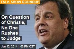On Question of Christie, No One Rushes to Judge