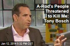 I Got Death Threats After A-Rod Failed to Bribe Me: Tony Bosch