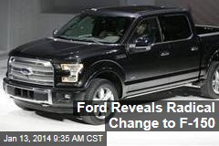 Ford Reveals Radical Change to F-150
