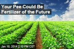 Your Pee Could Be Fertilizer of the Future